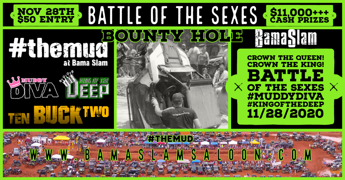 $13,000 Battle of the Sexes Bounty Hole | November 28th | Muddy Diva and King of the Deep
